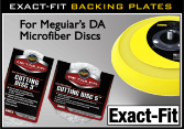 Exact-Fit Backing Plates for Meguiar's DA Microfiber Discs