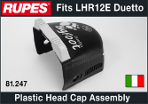Rupes LHR12E Duetto Plastic Head Cap Assembly